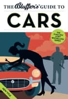The Bluffer's Guide to Cars ebook by Martin Gurdon