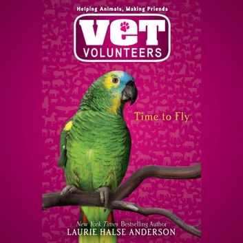 Time to Fly #10 audiobook by Laurie Halse Anderson