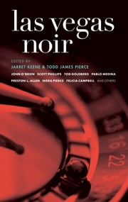 Las Vegas Noir ebook by Jarret Keene,Todd James Pierce
