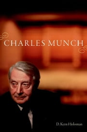 Charles Munch ebook by D. Kern Holoman