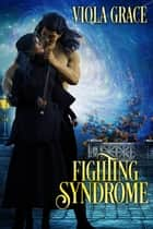 Fighting Syndrome ebook by
