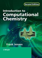Introduction to Computational Chemistry ebook by Frank Jensen