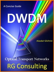 Concise Guide to DWDM ebook by alasdair gilchrist