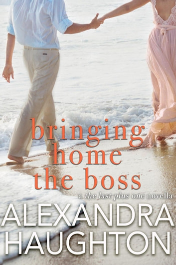 Bringing Home the Boss ebook by Alexandra Haughton