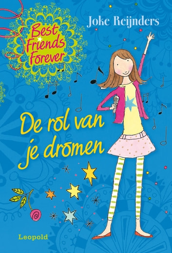 De rol van je dromen - best friends forever ebook by Joke Reijnders