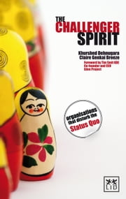The Challenger Spirit ebook by Khurshed Dehnugara,Claire Genkai Breeze