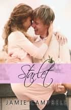 Starlet ebook by Jamie Campbell