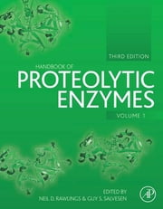 Handbook of Proteolytic Enzymes ebook by Neil D. Rawlings,Guy Salvesen
