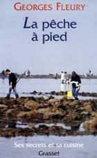 La pêche à pied ebook by Georges Fleury