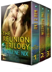 The Reunion Trilogy Box Set ebook by Imogene Nix