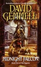 Midnight Falcon ebooks by David Gemmell