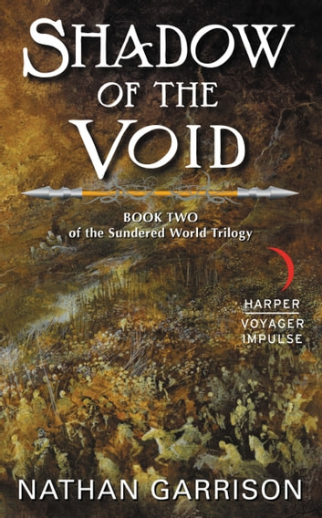 Shadow of the Void - Book Two of the Sundered World Trilogy ebook by Nathan Garrison