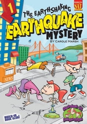 The Earthshaking Earthquake Mystery ebook by Carole Marsh