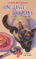 One Taste Too Many ebook by Debra H. Goldstein