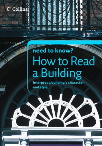 How to Read a Building (Collins Need to Know?) ebook by Timothy Brittain-Catlin