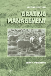 Grazing Management ebook by Vallentine, John F.