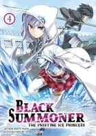 Black Summoner: Volume 4 ebook by Doufu Mayoi