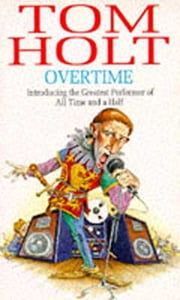 Overtime ebook by Tom Holt