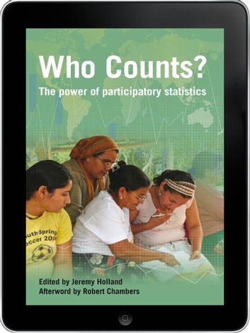 Who Counts? eBook - The power of participatory statistics ebook by