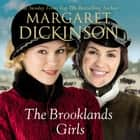 The Brooklands Girls audiobook by Margaret Dickinson
