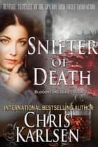 Snifter of Death - The Bloodstone Series, #2 ebook by Chris Karlsen