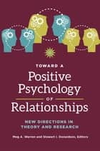 Teaching psychology online ebook by kelly s neff 9781135106485 toward a positive psychology of relationships new directions in theory and research ebook by stewart fandeluxe Images