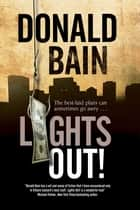 Lights Out! ebook by Donald Bain