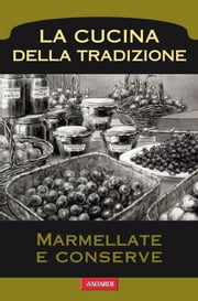 Marmellate e conserve ebook by Kobo.Web.Store.Products.Fields.ContributorFieldViewModel