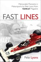 Fast Lines ebook by Pete Lyons