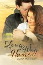 Long Way Home ebook by Diana McKinley
