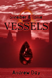 Vessels ebook by Andrew Day