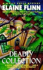 Deadly Collection ebook by Elaine Flinn