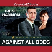 Against All Odds audiobook by Irene Hannon