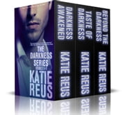 The Darkness Series Box Set: Volume 1 ebook by Katie Reus