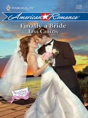 Finally a Bride ebook by Lisa Childs