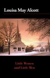 Little Women and Little Men ebook by Louisa May Alcott