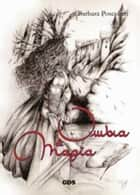 Ombra e magia ebook by Barbara Poscolieri