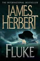 Fluke ebook by James Herbert