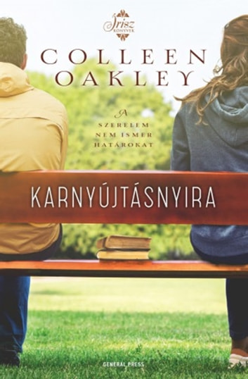 Karnyújtásnyira ebook by Colleen Oakley