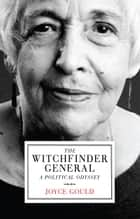 The Witchfinder General ebook by Joyce Gould