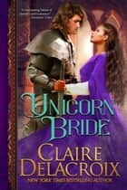 Unicorn Bride ebook by