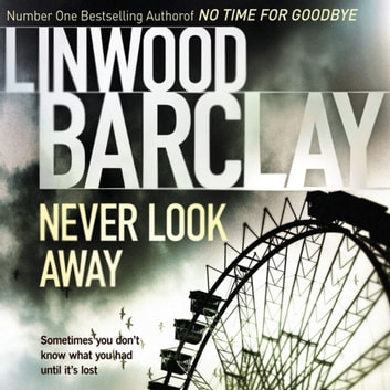 Never Look Away audiobook by Linwood Barclay