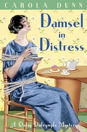 Damsel in Distress ebook by Carola Dunn