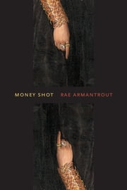 Money Shot ebook by Rae Armantrout