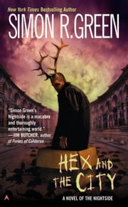 Hex and the City ebook by Simon R. Green