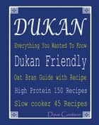 Dukan Everything You Wanted To Know ebook by Dave Couteur