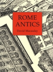 Rome Antics ebook by David Macaulay