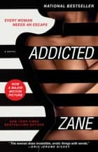 Zane's Addicted - A Novel ebook by Zane