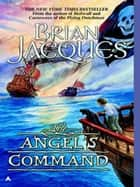 Angel's Command ebook by Brian Jacques