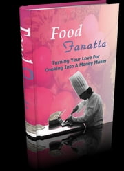 Food Fanatic ebook by Anonymous